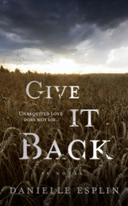 """Give It Back"" by Danielle Esplin"