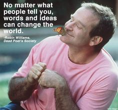 """Carpe Diem – Seize the Day!"" (RE: Robin Williams – Dead Poet Society)"